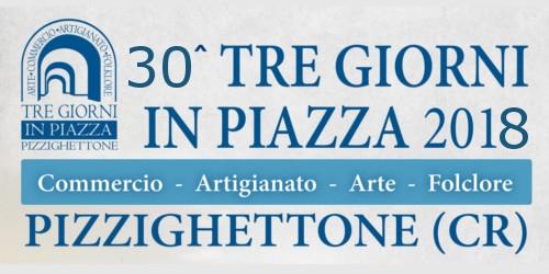 TRE GIORNI IN PIAZZA - PizzIghettone